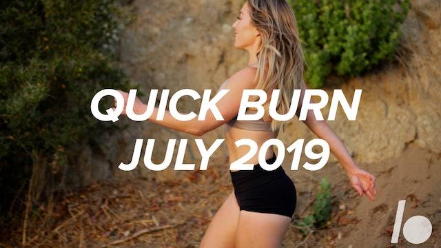 July 2019 Quick Burn Program
