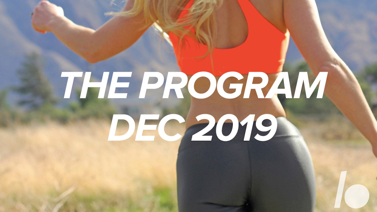 Dec 2019- The Program