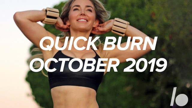Oct 2019 Quick Burn Program