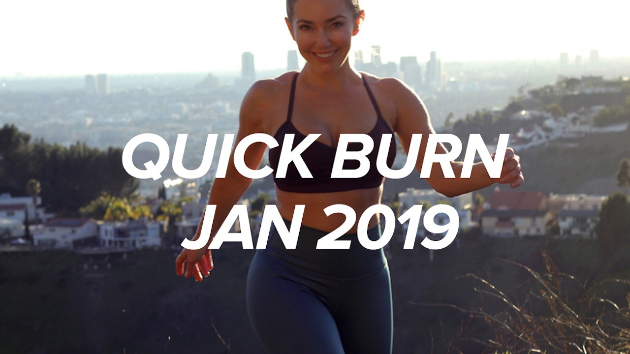 January 2019 Quick Burn Program