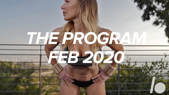 Feb 2020- The Program