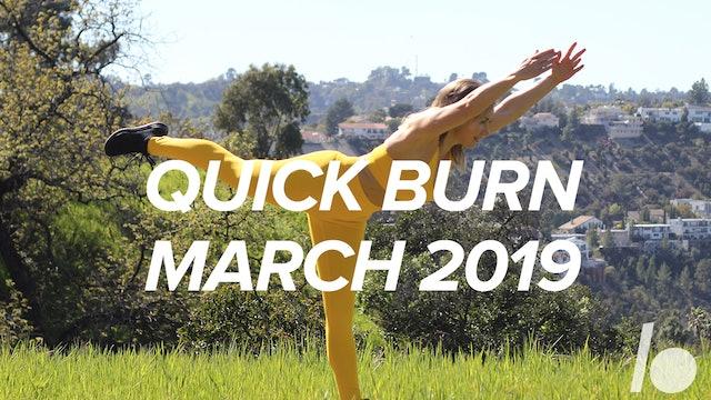 March 2019 Quick Burn Program