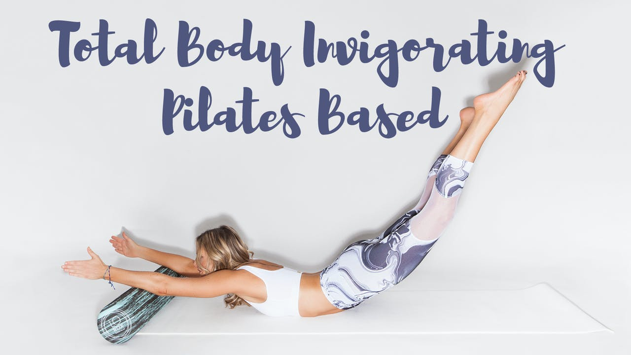 Total Body Invigorating Pilates based Foam Roller Workout