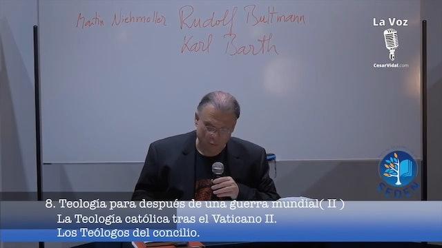 La teología católica tras el Vaticano (II). LOS TEOLOGOS DEL CONCILIO