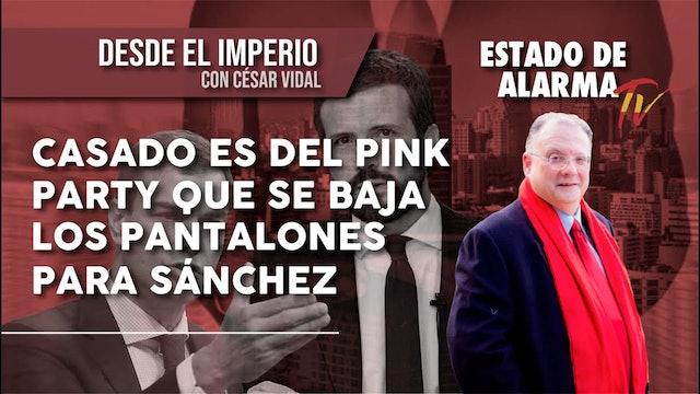 CASADO es del PINK PARTY que se BAJA LOS PANTALONES para SÁNCHEZ - 29/10/2020
