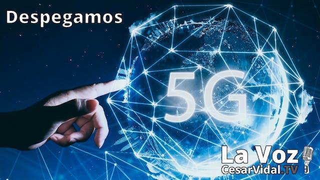 Latrocinio en el 5G, Moncloa lanza la...