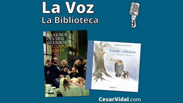 """""""Cuerpos y almas"""" y """"Ernesto y Celest..."""