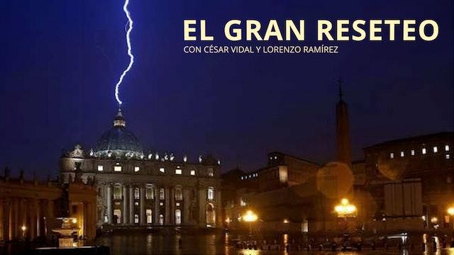 El Vaticano y el gran reinicio: el Papa al servicio de la agenda globalista