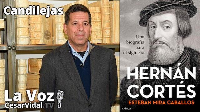 Entrevista a Esteban Mira Caballos: Hernán Cortés conquista México - 22/10/21