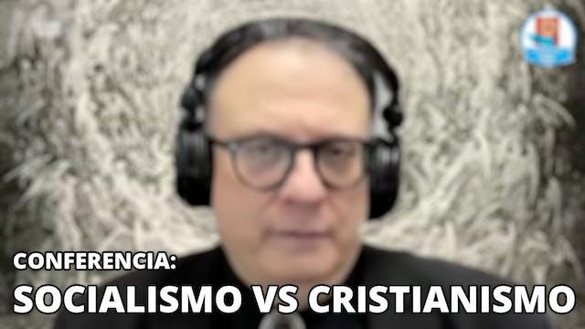 Socialismo vs Cristianismo - 01/10/21
