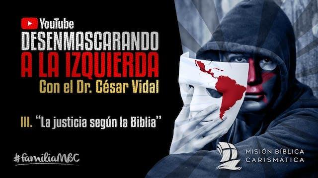DESENMASCARANDO A LA IZQUIERDA III - ...