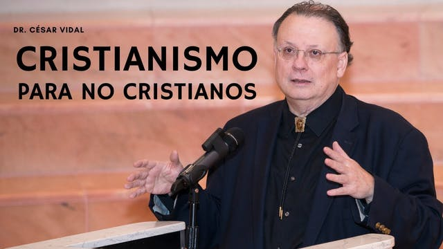 """CRISTIANISMO para no cristianos"" - 1..."