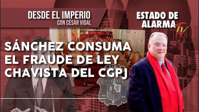 SÁNCHEZ consuma el FRAUDE de LEY CHAVISTA del CGPJ - 14/10/20