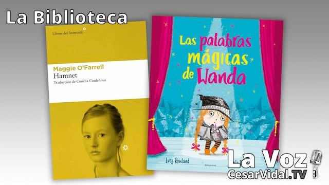 """""""Hamnet"""" y """"Las palabras mágicas de Wanda"""" - 11/02/21"""