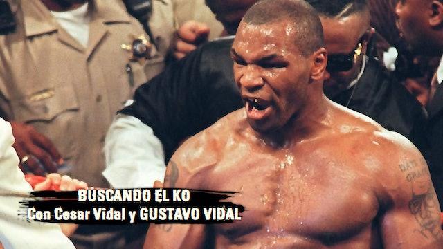 Mike Tyson, el hombre más malo del planeta - 08/05/21
