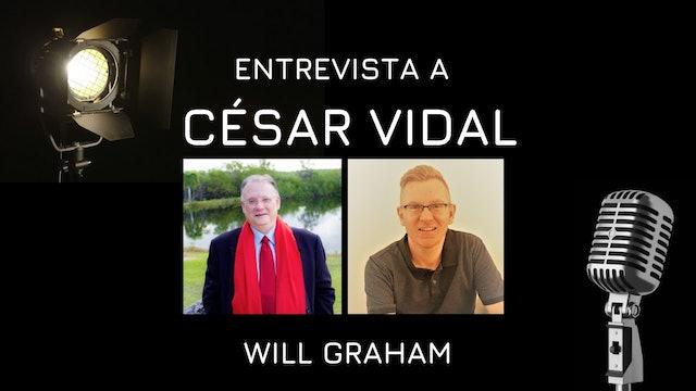 Will Graham entrevista a César Vidal - 11/09/20