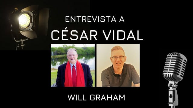 Will Graham entrevista a César Vidal ...