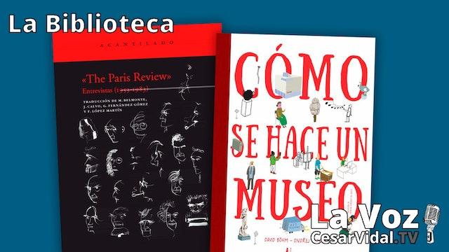 """""""The Paris Review"""" y """"Cómo se hace un museo"""" - 10/12/20"""