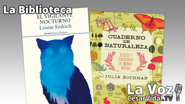 'El vigilante nocturno' y 'Cuaderno de naturaleza' - 08/07/21