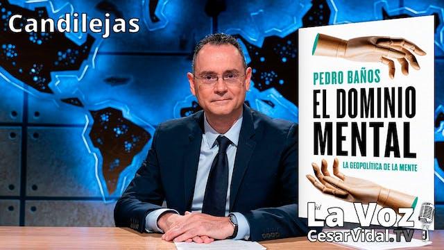 Entrevista al Coronel Pedro Baños - 1...