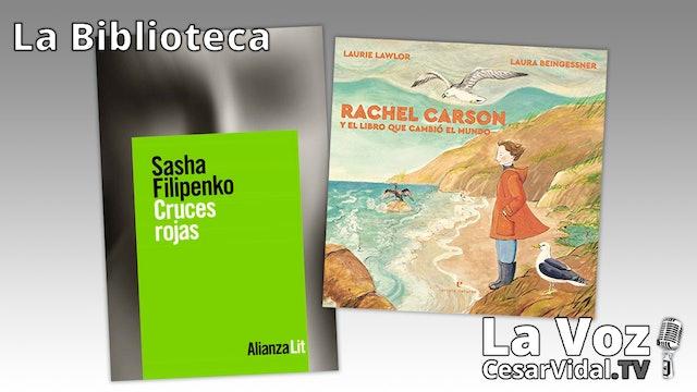 'Cruces rojas' y 'Rachel Carson y el libro que cambió el mundo' - 22/04/21