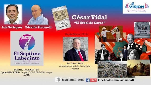 El Séptimo Laberinto entrevista a César Vidal: El Árbol de Carne - 14/07/21