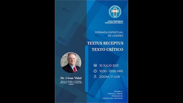 Conferencia de César Vidal: TEXTO MAYORITARIO vs. TEXTO CRÍTICO (I)