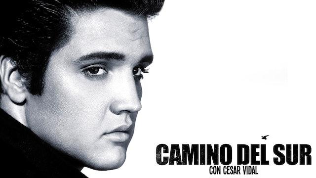 Camino del Sur - Especial Elvis Presley - 10/01/21