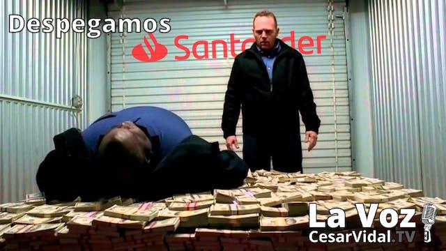 Lavado de dinero en el Santander y lo...