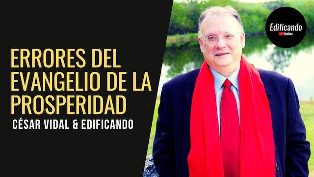 Juan David entrevista a César Vidal: Errores del evangelio de la prosperidad