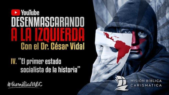 DESENMASCARANDO A LA IZQUIERDA IV - E...
