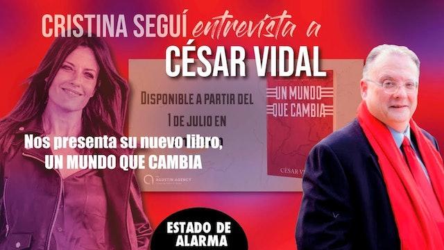 """Cristina Seguí entrevista a César Vidal: """"Un Mundo que cambia"""" - 16/07/20"""