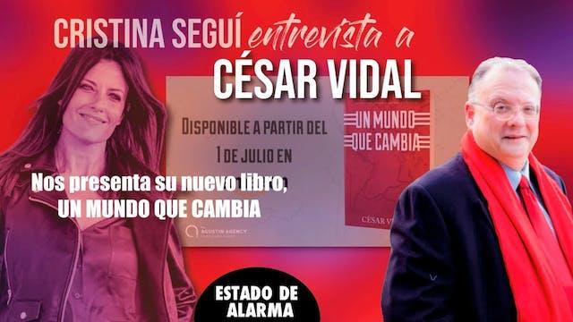 Cristina Seguí entrevista a César Vid...