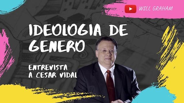 Ideología de género: el Pastor Will Graham entrevista a César Vidal - 16/12/20