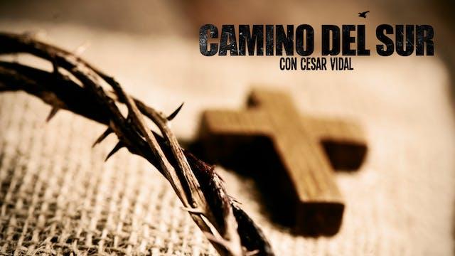 Camino del Sur: Especial Semana Santa...