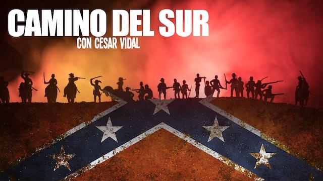 Camino del Sur: Especial Guerra Civil Americana - 19/09/21