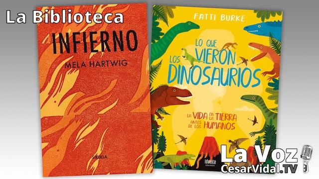 """""""Infierno"""" y """"Lo que vieron los dinosaurios"""" - 25/02/21"""