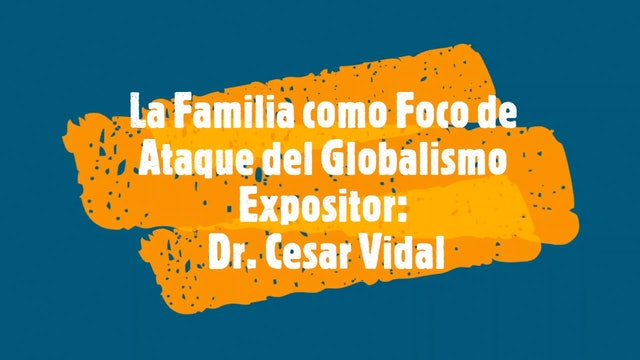 Conferencia: La Familia como Foco de Ataque del Globalismo - 15/05/21