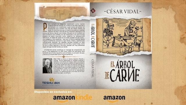 """Ya puedes comprar """"El Árbol de Carne"""" el nuevo libro de César Vidal"""