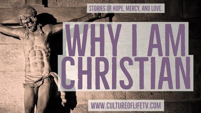 Why I Am Christian