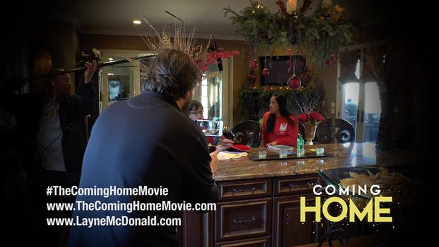 Coming Home - Behind the Scenes - Episode 1 - Layne McDonald