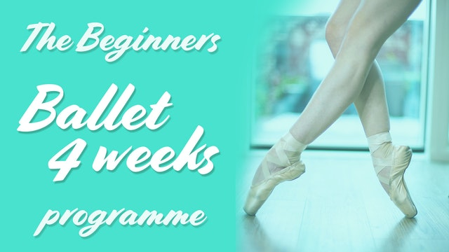 Beginners Ballet 4 weeks Programme