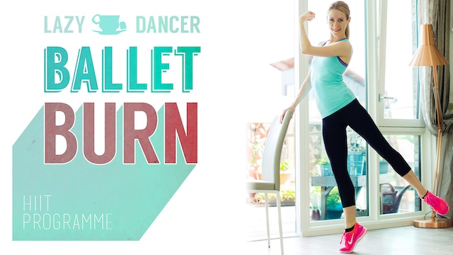 Lazy Dancer Ballet Burn - Fitness Ballet programme
