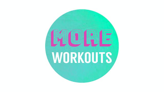 More Exclusive Workouts