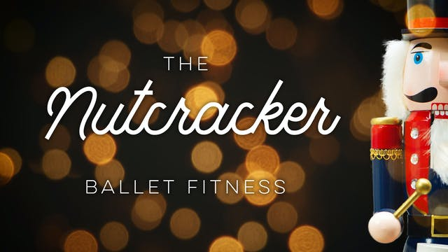 Nutcracker - Ballet Fitness