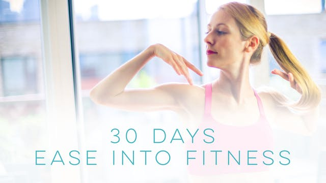 30 Days - Ease into Fitness