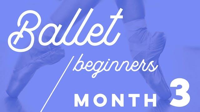Beginners Ballet 4 weeks Programme - Month 3