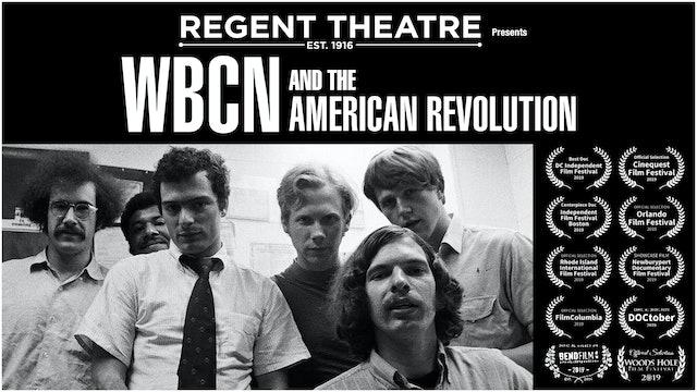 "Regent presents ""WBCN and The American Revolution"""