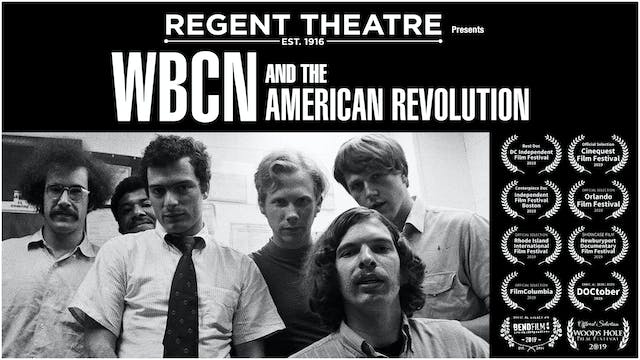 "Regent presents ""WBCN and The American Revolution"""