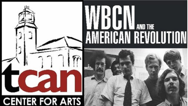 "TCAN presents ""WBCN and The American Revolution"""